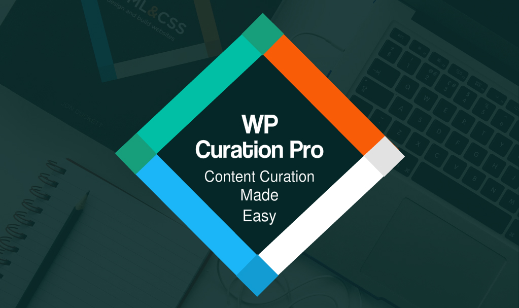 WP Curation Pro – WordPress Content Curation Plugin