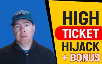 High Ticket Hijack Review + Bonuses!