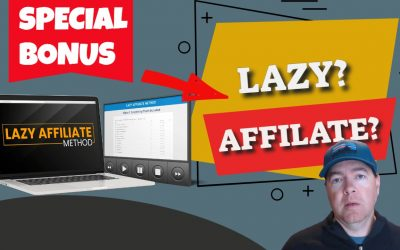 Lazy Affiliate Method Review  + Bonuses